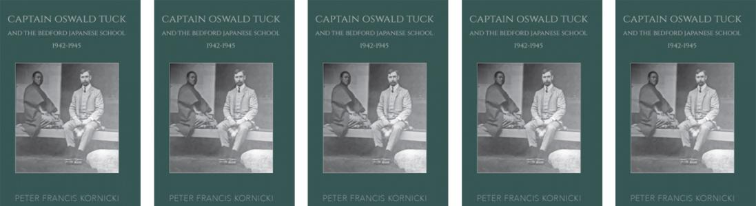 Captain Oswald Tuck and the Bedford Japanese School, 1942-1945 - Members Discount