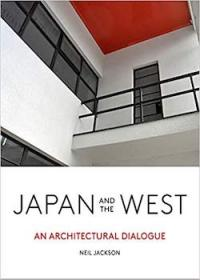Japan and the West: An Architectural Dialogue