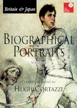 Britain and Japan: Biographical Portraits - Vol. X