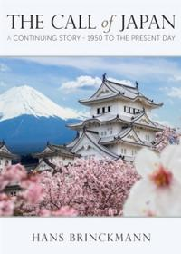 The Call of Japan: A Continuing Story - 1950 to the Present Day