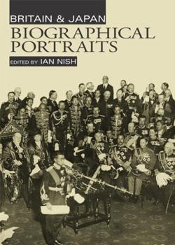 Britain and Japan: Biographical Portraits - Vol. I