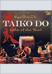 Taiko Do – Echo Of The Soul