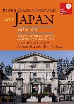 British Foreign Secretaries and Japan 1850-1990