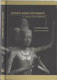 Japan's Asian Diplomacy: A Legacy of Two Millennia